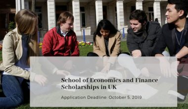 School of Economics and Finance Scholarships in UK