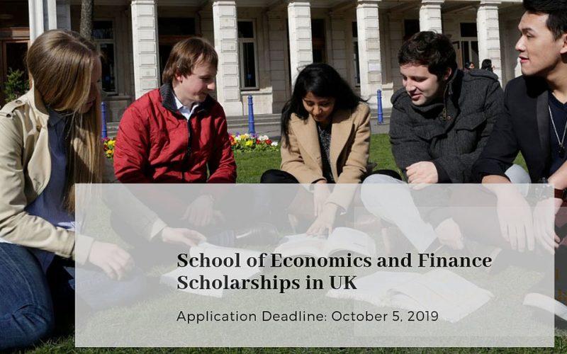 School of Economics and Finance Scholarships in UK