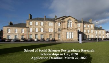 School of Social Sciences Postgraduate Research Scholarships in UK, 2020